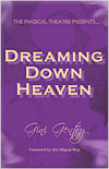 Dreaming Down Heaven